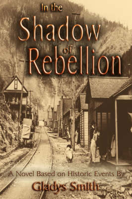 In the Shadow of Rebellion (Paperback)