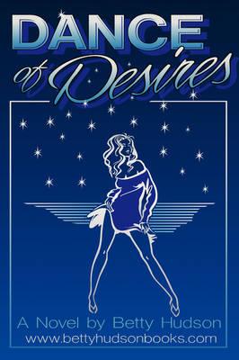Dance of Desires (Paperback)