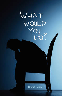What Would You Do (Paperback)