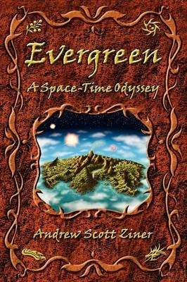 Evergreen: A Space-Time Odyssey (Hardback)