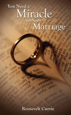 You Need a Miracle in Your Marriage (Paperback)