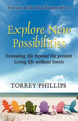 Explore the New Possibilities (Paperback)