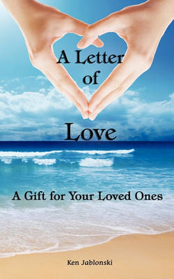 A Letter of Love: A Gift for Your Loved Ones (Paperback)