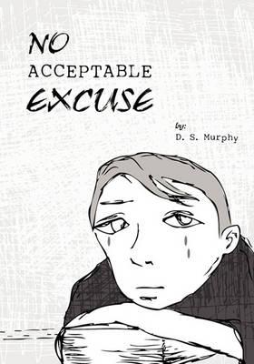 No Acceptable Excuse (Paperback)