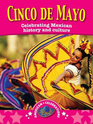 Cinco de Mayo - American Celebrations (Paperback)
