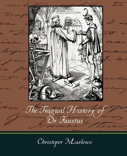 The Tragical History of Dr. Faustus (Paperback)