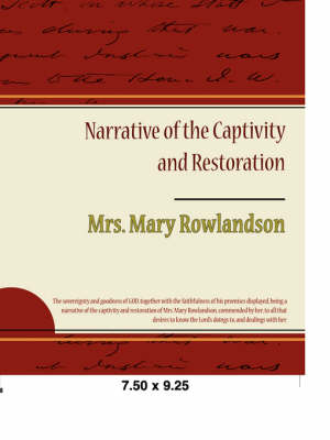 Narrative of the Captivity and Restoration (Paperback)