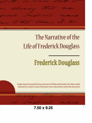 The Narrative of the Life of Frederick Douglass (Paperback)