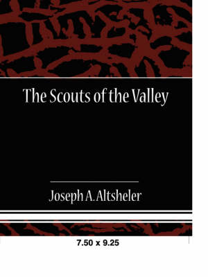 The Scouts of the Valley (Paperback)
