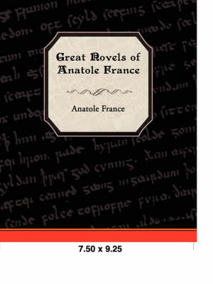 Great Novels of Anatole France (Paperback)