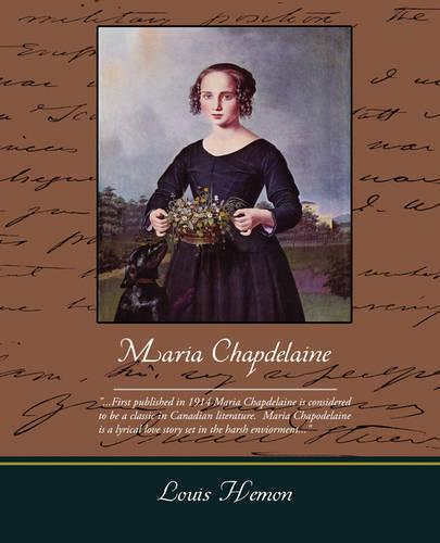 Maria Chapdelaine (Paperback)