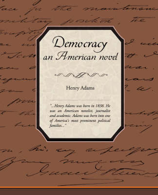 Democracy, an American Novel (Paperback)
