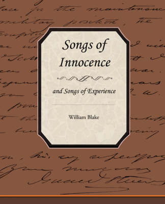 Songs of Innocence and Songs of Experience (Paperback)