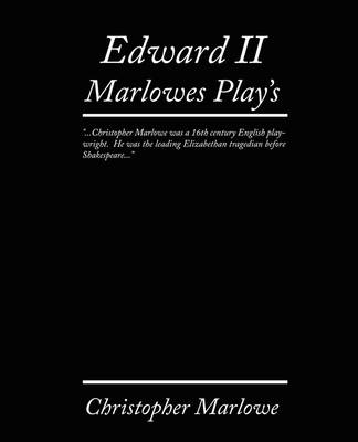 Edward II. Marlowe's Plays (Paperback)