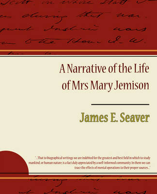 A Narrative of the Life of Mrs Mary Jemison (Paperback)
