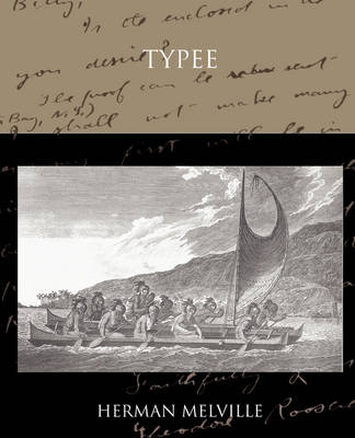 Typee a Romance of the South Sea (Paperback)