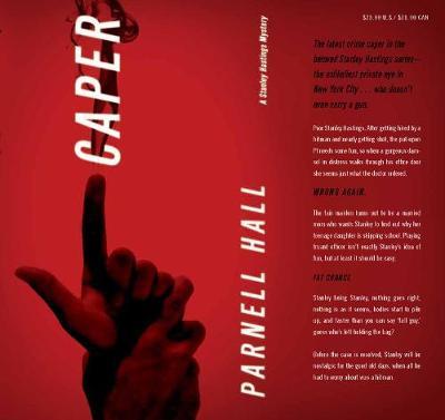 Caper: A Stanley Hastings Mystery - Stanley Hastings Mysteries (Hardback)