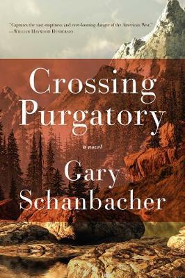 Crossing Purgatory: A Novel (Hardback)