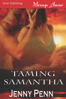 Taming Samantha [Sea Island Wolves 2] (Paperback)