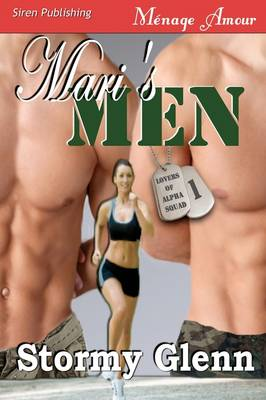Mari's Men [Lovers of Alpha Squad 1] (Siren Menage Amour 45) (Paperback)