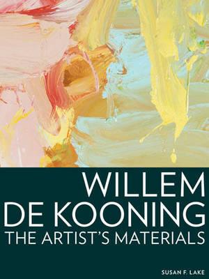 Willem de Kooning - The Artist's Materials (Paperback)