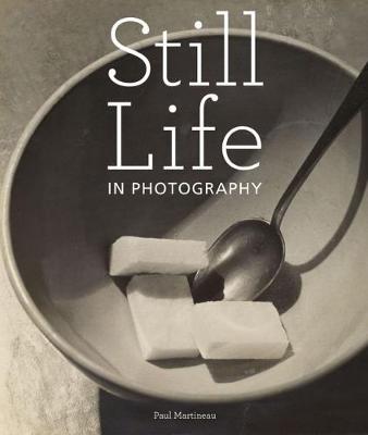 Still Life in Photographs (Hardback)