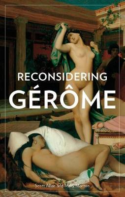 Reconsidering Gerome (Paperback)