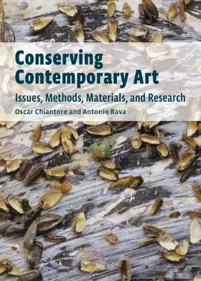 Conserving Contemporary Art - Issues, Methods, Materials, and Research (Paperback)