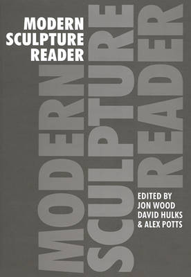 Modern Sculpture Reader (Paperback)