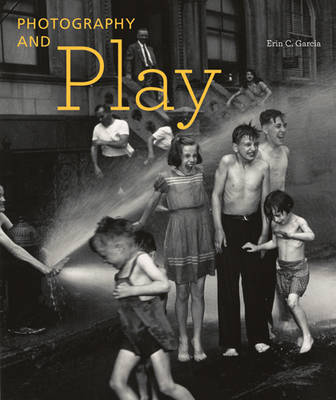 Photography and Play (Hardback)
