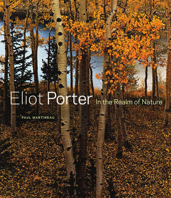 Eliot Porter - In the Realm of Nature (Hardback)
