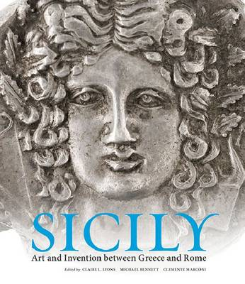 Sicily - Art and Invention Between Greecea and Rome (Hardback)