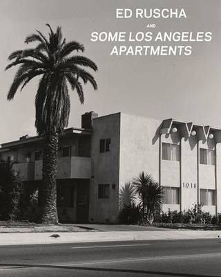 Ed Ruscha and Some Los Angeles Apartments (Hardback)