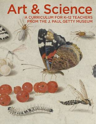 Art & Science: A Curriculum for K-12 Teachers (Paperback)