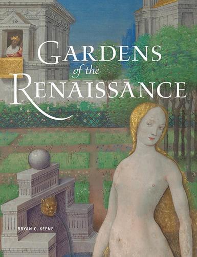 Gardens of the Renaissance (Hardback)