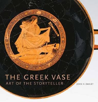 The Greek Vase - Art of the Storyteller (Hardback)