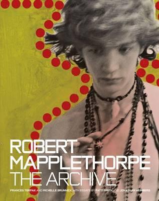 Robert Mapplethorpe - The Archive (Hardback)