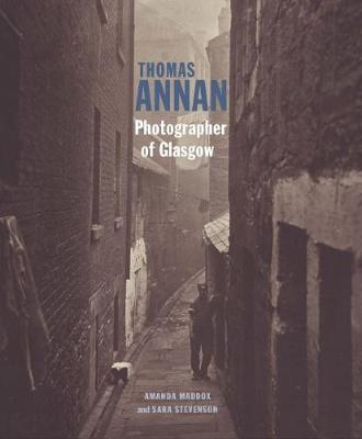 Thomas Annan - Photographer of Glasgow (Hardback)