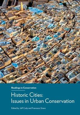 Historic Cities - Issues in Urban Conservation (Paperback)