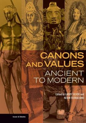 Canons and Values - Ancient to Modern (Paperback)
