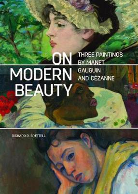 On Modern Beauty - Three Paintings by Manet, Gauguin, and Cezanne (Paperback)