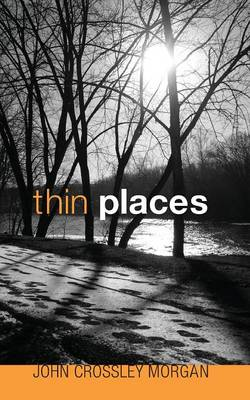 Thin Places (Paperback)