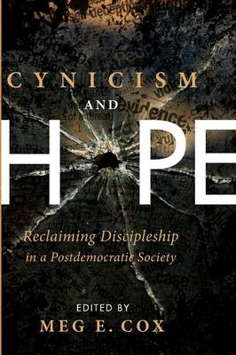 Cynicism and Hope (Paperback)