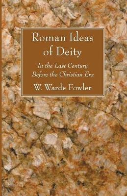 Roman Ideas of Deity (Paperback)