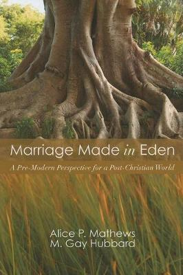 Marriage Made in Eden (Paperback)