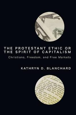 The Protestant Ethic or the Spirit of Capitalism (Paperback)