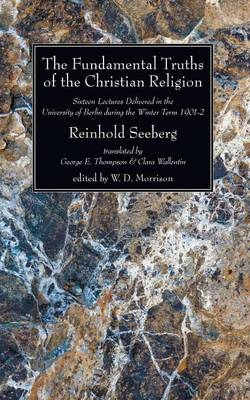 The Fundamental Truths of the Christian Religion (Paperback)