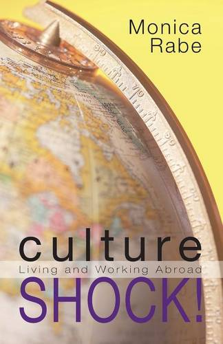 Culture Shock!: Living and Working Abroad (Paperback)