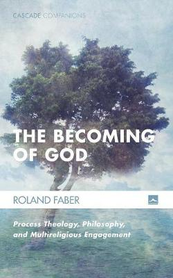 The Becoming of God - Cascade Companions 34 (Paperback)