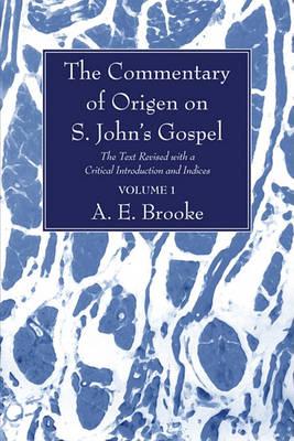 The Commentary of Origen on S. John's Gospel: 2 Volumes (Paperback)